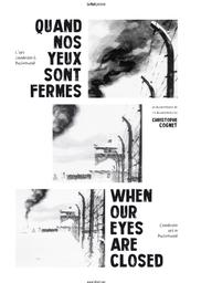 Quand nos yeux sont fermés : l'art clandestin à Buchenwald = When our eyes are closed : Clandestin art in Buchenwald  