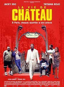La Vie de Château / Modi Barry, Cédric Ido, réal. |