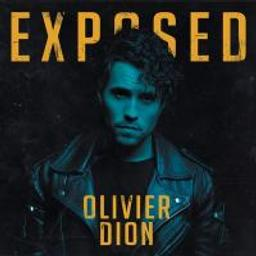 Exposed | Dion, Olivier (1991-....)