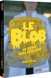 Le Blob, un génie sans cerveau / Jacques Mitsch, réal.  