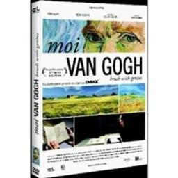 Moi, Van Gogh : brush with genius / réalisé par François Bertrand  
