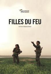 Filles du feu / réal. de Stéphane Breton  