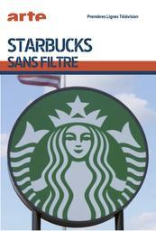 Starbucks sans filtre |