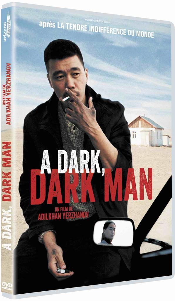 A dark, dark Man / Adilkhan Yerzhanov, réal. |