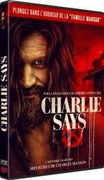 Charlie Says / Mary Harron, réal.  